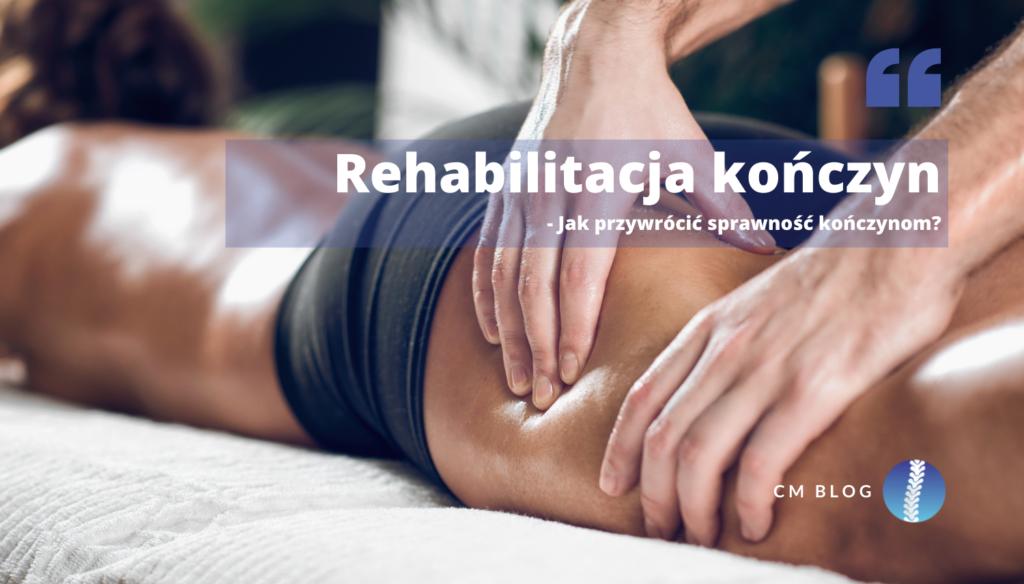 Rehabilitacja kończyn po wypadku